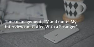 Productivity trainer Maura Thomas' interview on Coffee With a Stranger