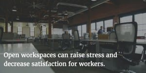 Open workspaces should still include quieter, more private areas, productivity expert Maura Nevel Thomas of regainyourtime.com says.