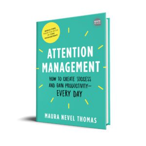 Attention Management book by Maura Thomas