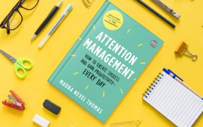 My New Attention Management Book! Strategies to Increase Productivity