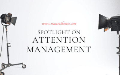 Media Update: Spotlight on Attention Management