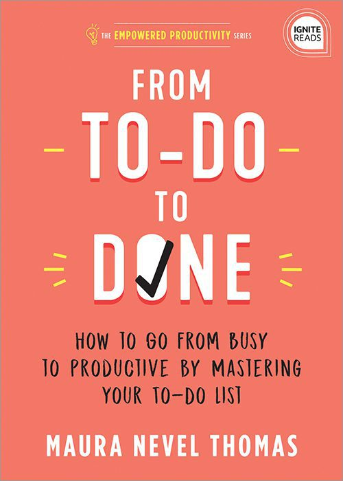 From To-Do to Done by Maura Thomas